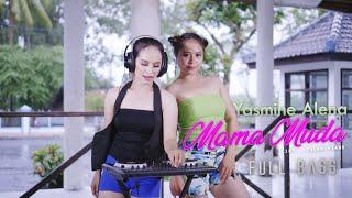 Download lagu Yasmine Alena Mama Muda Full Bass Mp3