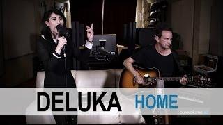 Deluka - Home (PureVolume Sessions)
