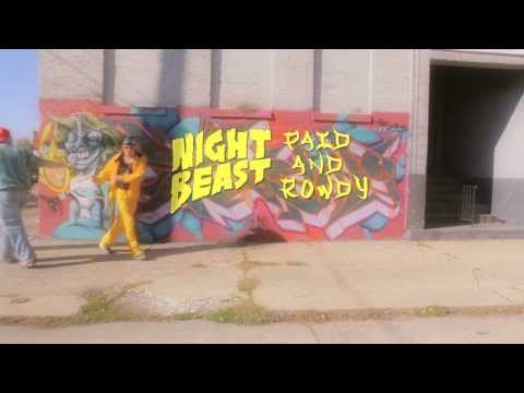 NIGHTBEAST - PAID & ROWDY OFFICIAL MUSIC VIDEO
