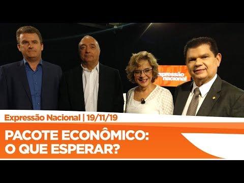 Expressão Nacional - Pacote Econômico: o que esperar?