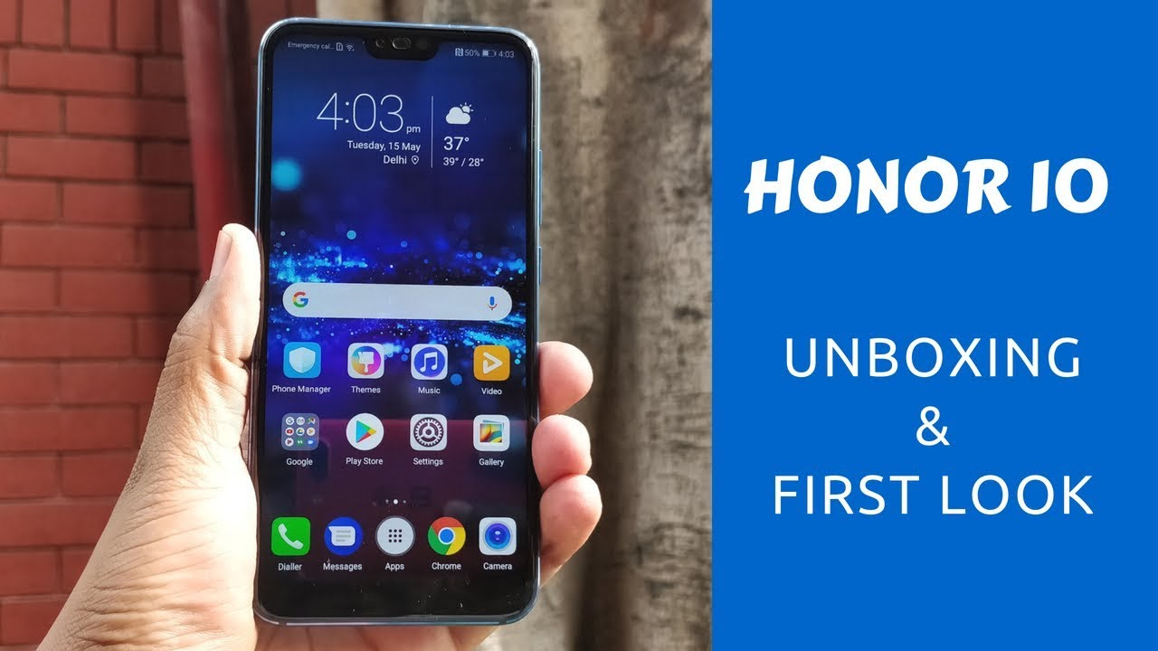 Honor 10 Unboxing & First Look