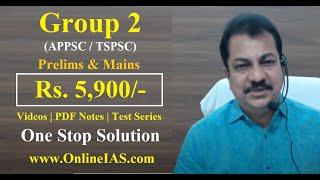 Group 2 (APPSC/TSPSC)- EM/TM - Prelims & Mains-Rs 5900/- Kalyan Sir OnlineIAS.com- One Stop Solution
