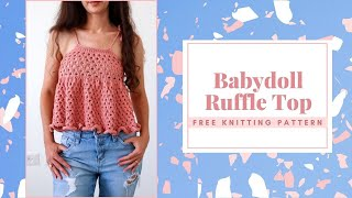 Free Summer Knitting Pattern! The Babydoll Ruffle Top