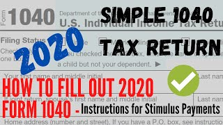 How to Fill 2020 Form 1040 - Instructions for Stimulus Payments - Simple MFJ US Tax Return 2020.