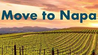 Moving to Napa Valley - My experience after 4 years
