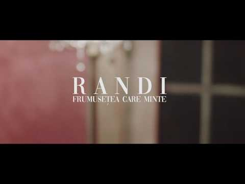 Randi – Frumusetea care minte 2019 Video