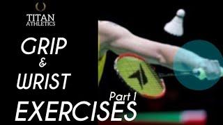 Badminton – Grip & Wrist Exercises (part 1)