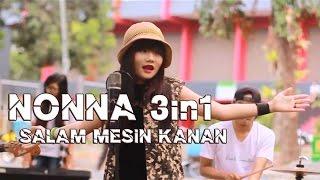 Lagu Nonna 3 In 1 Salam Mesin Kanan