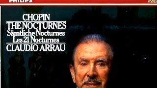 Chopin   The 21 Nocturnes (recording Of The Century : Claudio Arrau)