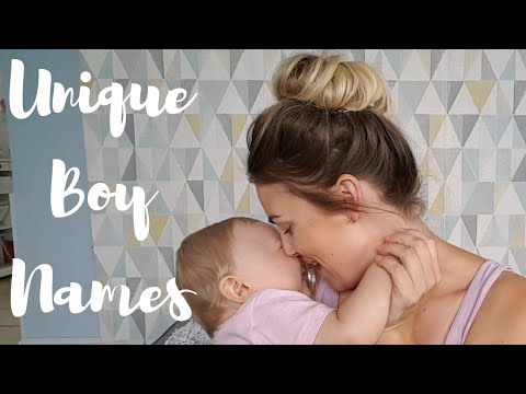 UNIQUE BABY BOY NAMES | BABY NAMES I LOVE BUT WON'T BE USING | 2018
