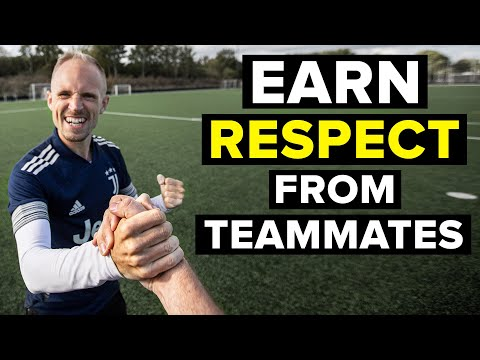 How to earn the TRUST and RESPECT of your teammates