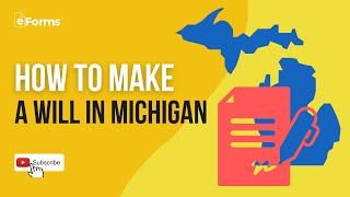 How to Make a Will in Michigan - Easy Instructions