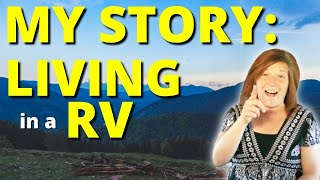 Story Time: Why I Live in an RV (never-before shared stories) & Viewer Poll