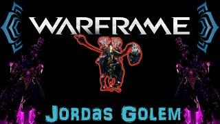 [U17.6] Warframe - How to: Kill Jordas Golem   N00blShowtek