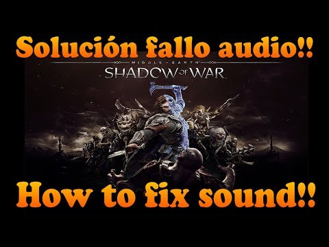 Sound issue  :: Middle-earth™: Shadow of War™ General