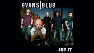 EVANS BLUE Say It Video :: Version 1