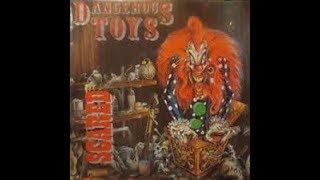 Dangerous Toys Scared Live
