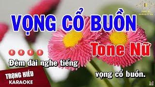karaoke-vong-co-buon-tone-nu-nhac-song-trong-hieu