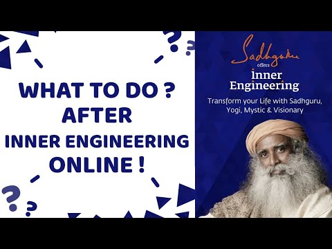 What Practices to do after Inner Engineering Online? - YouTube