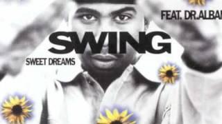 Swing feat Dr Alban - Sweet Dreams