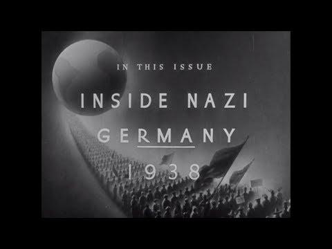 """Inside Nazi Germany"" (1938) March of Time newsreel"