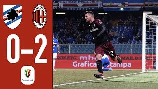 Highlights Sampdoria 0-0 (0-2 AET) AC Milan - Coppa Italia 2018/19 Round Of 16