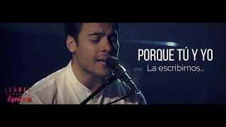 Carlos Rivera - Que lo nuestro se quede nuestro Lyrics - Video Acústico