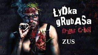 "Video thumbnail of ""Łydka Grubasa - ZUS"""