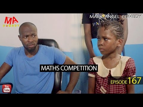 MATHS COMPETITION (Mark Angel Comedy) (Episode 167)