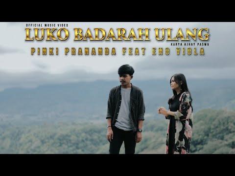 lagu minang terbaru 2021 luko badarah ulang pinki prananda feat eno viola official music video mv