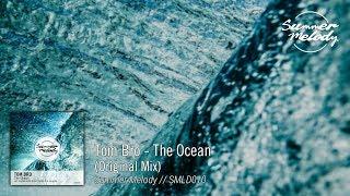 Tom Bro - The Ocean (Original Mix) [SMLD010 Preview]