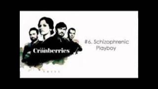The Cranberries - Schizophrenic Playboys   [Official]