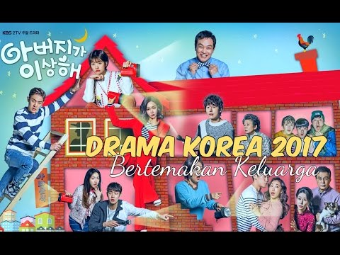 6 drama korea 2017 bertemakan keluarga   wajib nonton