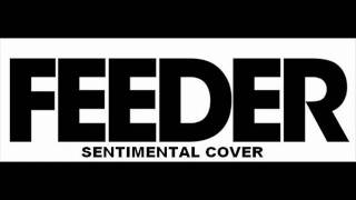 feeder sentimental cover