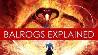 What are Balrogs EXPLAINED? [Lord of the Rings Lore]