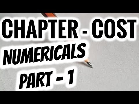 NUMERICALS -THEORY OF COST- PART 1
