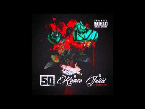 50 Cent - No Romeo No Juliet (ft. Chris Brown) - New Single