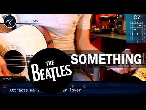"Cómo Tocar ""Something"" De The Beatles En Guitarra Acústica (HD) Turorial Acordes - Christianvib Mp3"