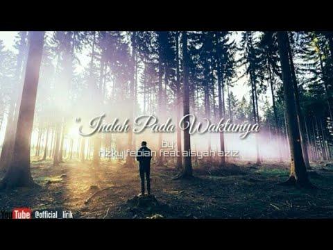 Rizky Febian feat Aisyah Aziz - Indah Pada Waktunya (lirik) COVER TERBAIK INDONESIA
