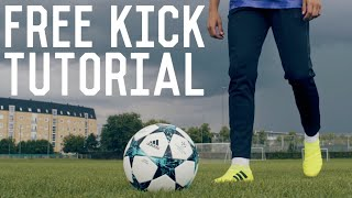 How To Score a Curling Free Kick | Step By Step Free Kick Shooting Tutorial