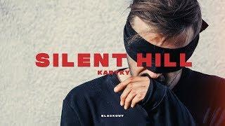 Kartky - Silent Hill (prod. NoTime)