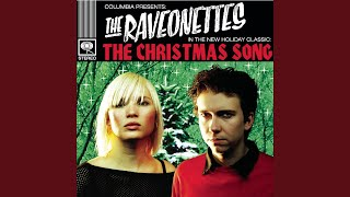 The Christmas Song - Raveonettes