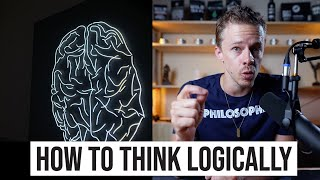 How To Think Logically: A Simple Mental Model For Getting Better Results