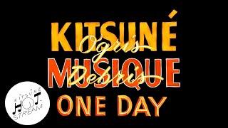 Ogris Debris - One Day | Kitsuné Hot Stream