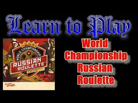 Learn to Play World Championship Russian Roulette