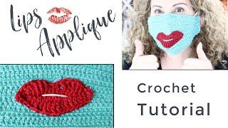 Lips Crochet Applique Tutorial