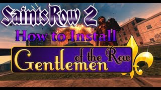 Saints Row 2 How to Install Gentlemen of The Row