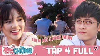 Kiếm Chồng Cho Mẹ Chồng   Tập 4 Full: Trốn cha trốn mẹ, Gin Tuấn Kiệt cùng Yeye đi hẹn hò thâu đêm
