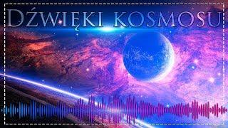 Piękne dźwięki z kosmosu i muzyka gwiazd