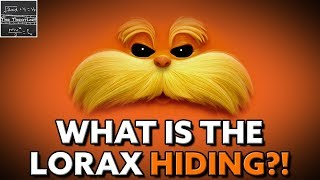 The Lorax: How The Once-Ler is Ted's Grandfather! - Dr. Seuss [REVISED THEORY]